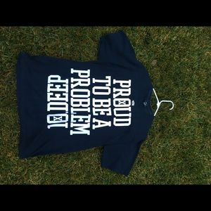 10.Deep proud be be a problem T-shirt swag swaggy